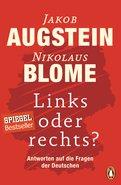 Jakob Augstein,Nikolaus Blome - Links oder rechts?