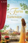 Catherine Aurel - Der Turm der Liebenden