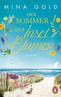 Mina Gold - Der Sommer der Inselblumen