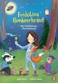 Anke Girod - Fridolina Himbeerkraut - Die Schlafanzug-Versammlung