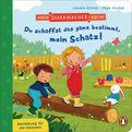 Sandra Grimm - Mein Starkmacher-Buch! - Du schaffst das ganz bestimmt, mein Schatz!