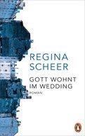 Regina Scheer - Gott wohnt im Wedding