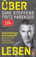 Dirk Steffens,Fritz Habekuß - Über Leben