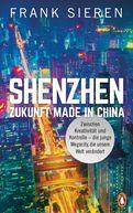 Frank Sieren - Shenzhen - Zukunft Made in China