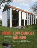 Thomas Drexel - Neue Low-Budget-Häuser
