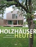 Johannes Kottjé - Holzhäuser heute
