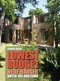 Thomas Drexel - Lowest Budget - Neue Häuser unter 185.000 Euro