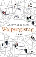 Annett Gröschner - Walpurgistag