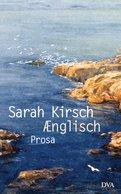 Sarah Kirsch - Ænglisch