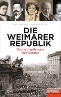 Uwe Klußmann (Hrsg.),Joachim Mohr (Hrsg.) - Die Weimarer Republik