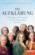 Johannes Saltzwedel (Hrsg.) - Die Aufklärung