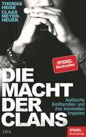 Thomas Heise,Claas Meyer-Heuer - Die Macht der Clans