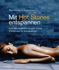 Sissi Eichhorn-Schleinkofer - Mit Hot Stones entspannen