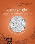 Beate Winkler - Zentangle® – beseelt und entspannt zeichnen