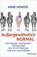 Anne Heintze - Außergewöhnlich normal