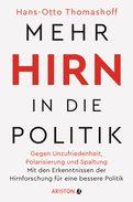 Hans-Otto Thomashoff - Mehr Hirn in die Politik