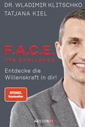 Wladimir Klitschko,Tatjana Kiel - F.A.C.E. the Challenge