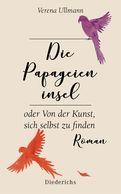 Verena Ullmann - Die Papageieninsel