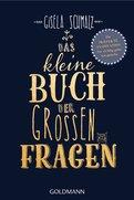Gisela Schmalz - Das kleine Buch der großen Fragen