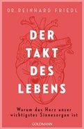 Dr. Reinhard Friedl,Shirley Michaela Seul - Der Takt des Lebens