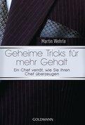 Martin Wehrle - Geheime Tricks für mehr Gehalt