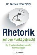 Dr. Karsten Bredemeier - Rhetorik auf den Punkt gebracht