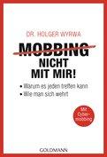 Dr. Holger Wyrwa - Mobbing - nicht mit mir!