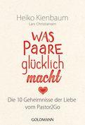 Heiko Kienbaum - Was Paare glücklich macht