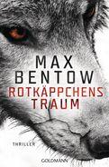 Max Bentow - Rotkäppchens Traum
