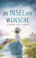 Anna Jessen - Die Insel der Wünsche - Stürme des Lebens