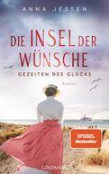 Anna Jessen - Die Insel der Wünsche - Gezeiten des Glücks