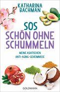 Katharina Bachman - SOS – Schön ohne Schummeln