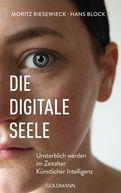 Moritz Riesewieck,Hans Block - Die digitale Seele