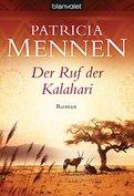 Patricia Mennen - Der Ruf der Kalahari