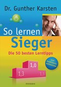 Dr. Gunther Karsten - So lernen Sieger