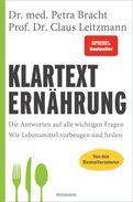 Dr. med. Petra Bracht,Prof. Dr. Claus Leitzmann - Klartext Ernährung