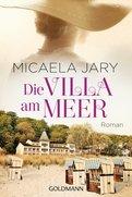 Micaela Jary - Die Villa am Meer
