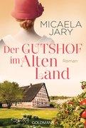 Micaela Jary - Der Gutshof im Alten Land
