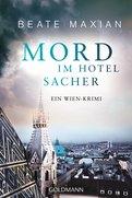 Beate Maxian - Mord im Hotel Sacher
