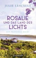 Julie Lescault - Rosalie und das Land des Lichts