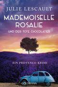 Julie Lescault - Mademoiselle Rosalie und der tote Chocolatier