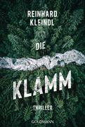 Reinhard Kleindl - Die Klamm