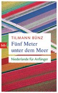 Tilmann Bünz - Fünf Meter unter dem Meer