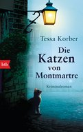 Tessa Korber - Die Katzen von Montmartre