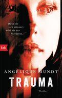 Angélique Mundt - Trauma