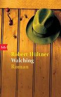 Robert Hültner - Walching