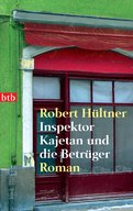 Robert Hültner - Inspektor Kajetan und die Betrüger