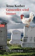 Tessa Korber - Gemordet wird immer