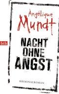 Angélique Mundt - Nacht ohne Angst