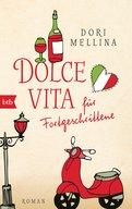 Dori Mellina - Dolce vita für Fortgeschrittene
